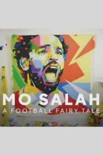 Watch Mo Salah: A Football Fairy Tale Online Free 2018 Putlocker