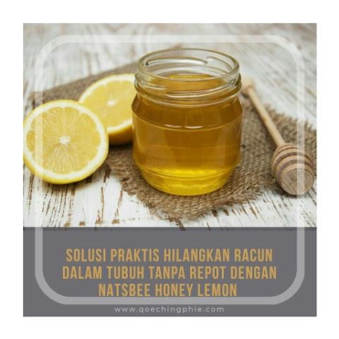 Solusi Praktis Hilangkan Racun Dalam Tubuh Tanpa Repot Dengan Natsbee Honey Lemon