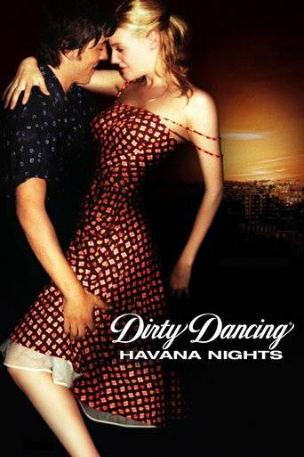 Dirty Dancing: Havana Nights (2004) ταινιες online seires oipeirates greek subs