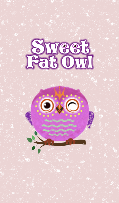The Sweet Fat Owl