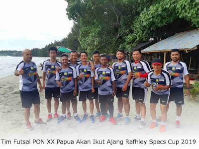 Tim Futsal PON XX Papua Akan Ikut Ajang Rafhley Specs Cup 2019