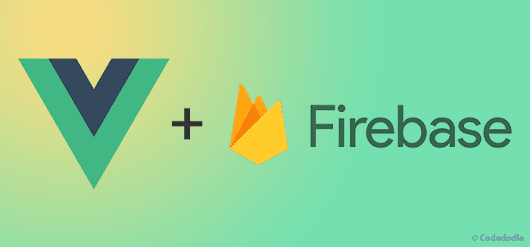 Implementing Firebase Authentication using Vue.js - Login and Signup