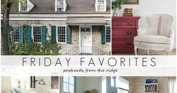 Friday Favorites 8 5 16 Postcards From The Ridge