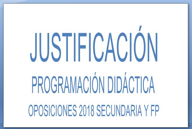 justificacion programacion didactica oposiciones 2018 secundaria y formacion profesional