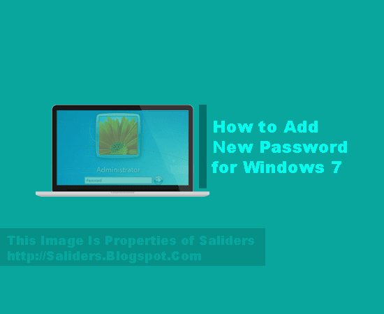 Cara Memberi password Windows 7 32 bit / 64 bit Saliders