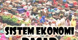 Pengertian Ciri Ciri Kelebihan Dan Kekurangan Sistem Ekonomi Pasar