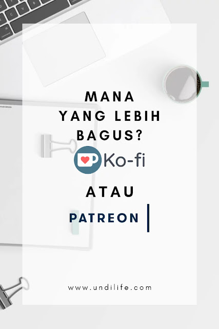 Pilih mana, Patreon atau Ko-fi?
