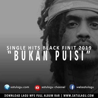 Bukan Puisi Single Hits Black Finit 2019