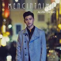 Alvin Chong  Mencintaimu Lirik Lagu