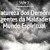 Lição 3 - A Natureza dos Demônios - Agentes da Maldade no Mundo Espiritual