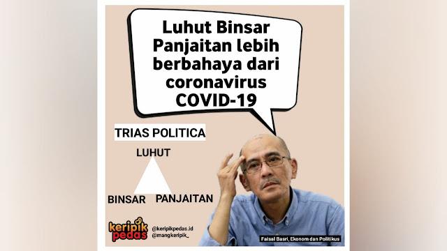 Luhut Lebih Berbahaya dari Virus Corona