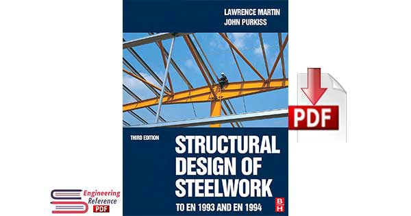 Structural Design of Steelwork to EN 1993 and EN 1994, Third Edition