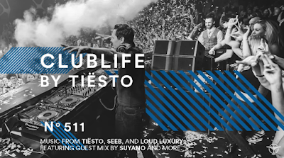 ClubLife by Tiësto Podcast 511