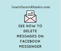 See how to delete Messages on FB messenger