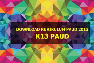 Download Kurikulum PAUD 2013 + Lampiran Lengkap Terbaru 2016