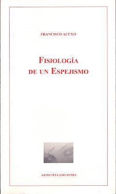 Fisiología de un espejismo, Francisco Acuyo, Tomás Moreno