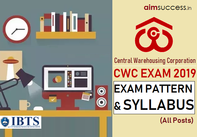 Central Warehousing Corporation (CWC) Syllabus & Exam Pattern 2019 (All Posts)