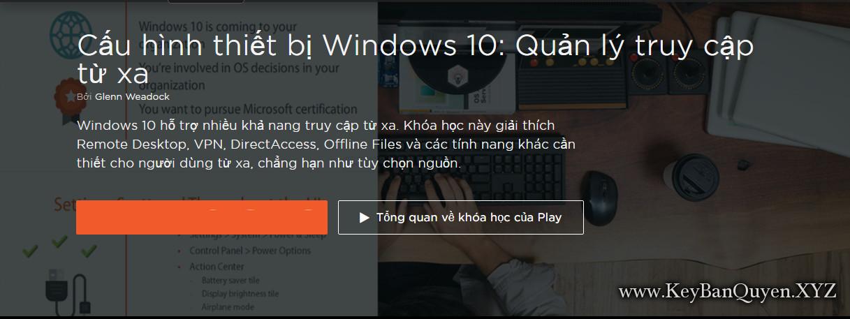 Video học Quản lý truy cập từ xa trong Windows 10 [70-697]