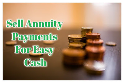 Sell Annuity Payments For Easy Cash, The Perfect Loan