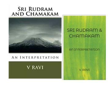 MANBLUNDER PUBLICATIONS: SRI RUDRAM AND CHAMAKAM - AN INTERPRETATION