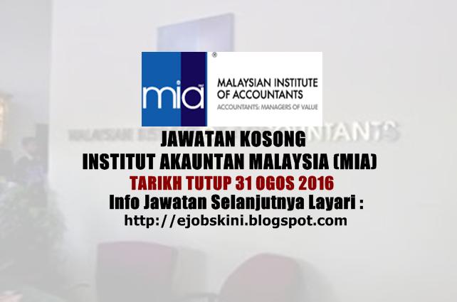 jawatan kosong di institut akauntan malaysia (mia) ogos 2016