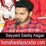https://www.humaliwalayazadar.com/2018/04/sayyed-sadiq-asgar-rizvi-manqabat-2018.html