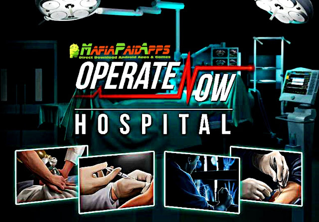 Operate Now: Hospital Apk MafiaPaidApps