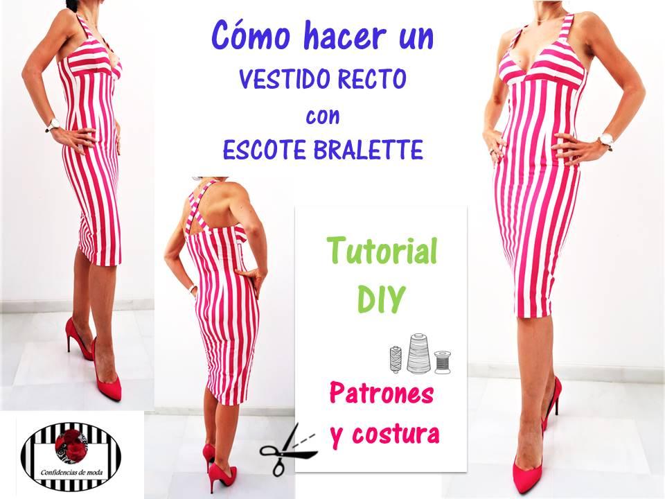 DIY. Cómo hacer un vestido recto con escote bralette