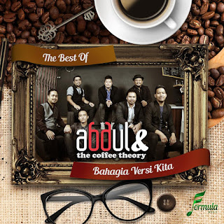 Abdul & The Coffee Theory - Bahagia Versi Kita MP3