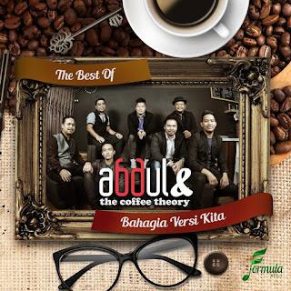 Abdul & The Coffee Theory - Bahagia Versi Kita MP3
