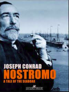 Nostromo A Tale of the Seaboard - By Joseph Conrad