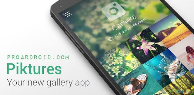 تطبيق Piktures - Beautiful Gallery معرض ممتاز للصور النسخة المدفوعة للأندرويد