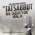 """[Video] Meluruskan Syubhat: """"Tatsabbut wa Tabayyun"""" (Bag. 1)"""