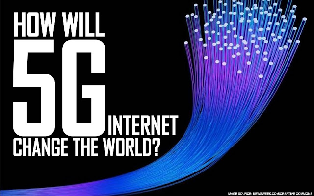 B&E | How will 5G Internet Change the World?
