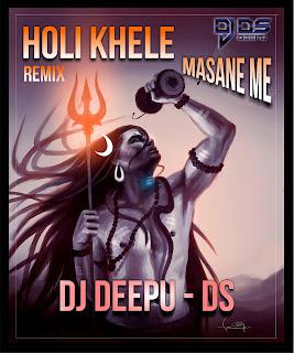 Holi+khele+Masane+Me+-+Dj+Deepu+Ds.mp3