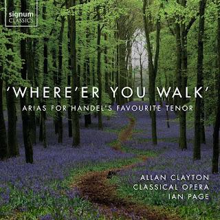 Where'er you walk - Allan Clayton - Classical Opera - Signum