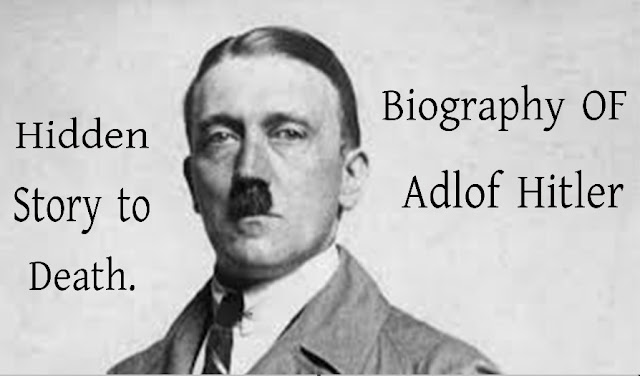 Adolf Hitler's biography and his incredible courage.
