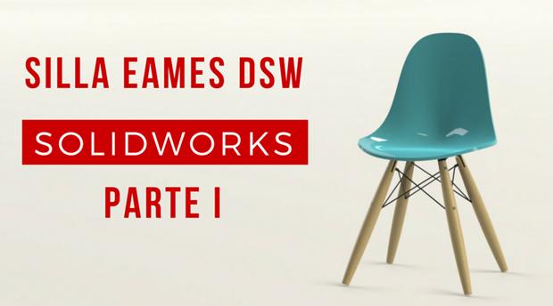 tutorial silla eames dsw con solidworks parte I