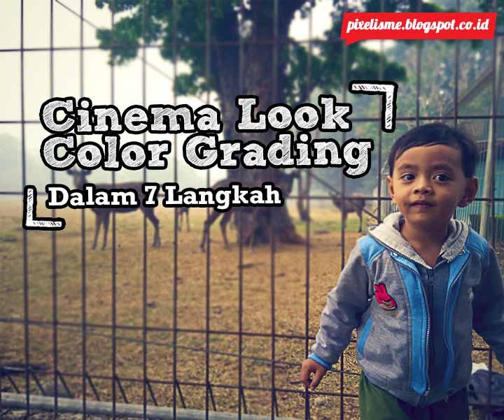 Cinema Look Color Grading dengan Photoshop - PIXELISME