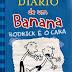 #Resenha: Diário de um Banana: Rodrick é o Cara - Jeff Kinney