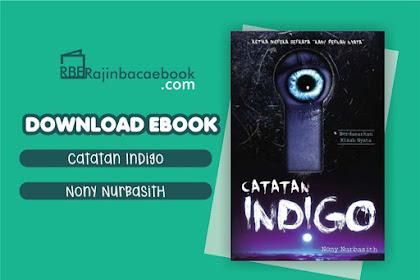 Download Novel Catatan Indigo by Nony Nurbasith Pdf
