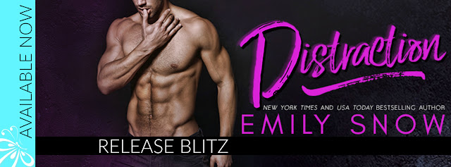 Distraction by Emily Snow Release Blitz