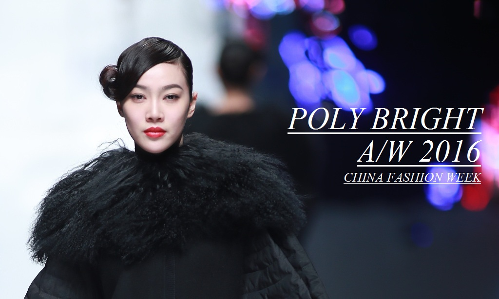 Poly Bright Autumn Winter 2016 Collection, China Fashion Week, China fashion