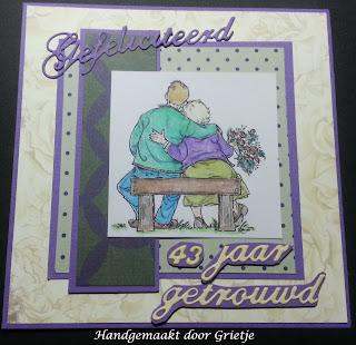 43 jaar getrouwd Grietje's kaartenhoekje: 43 jaar getrouwd 43 jaar getrouwd