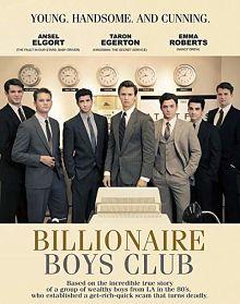 Sinopsis pemain genre Film Billionaire Boys Club (2018)