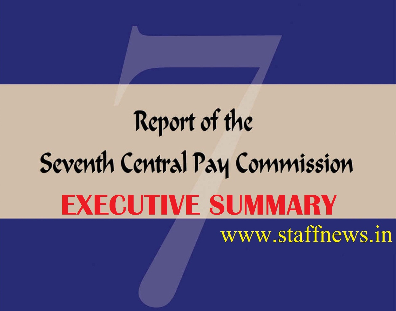 Seventh Pay Commission Report: Executive Summary Chapter 17