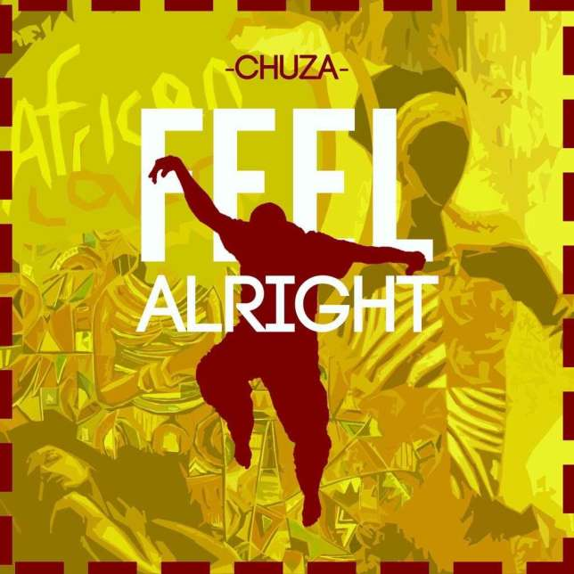 Chuza-Feel-Alright