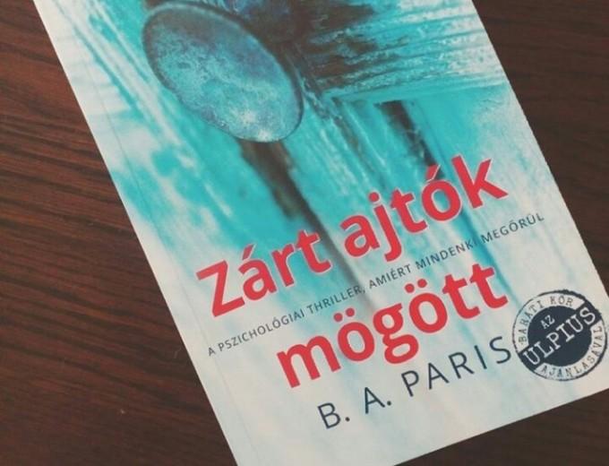 Olvastam: B.A. Paris - Zárt ajtók mögött