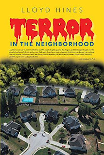 Terror in the Neighborhood - a spellbinding horror book promotion by Lloyd Hines