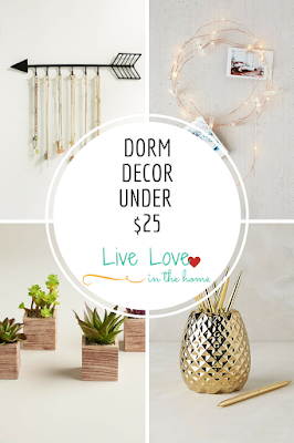 Dorm Decor for Under $25 - by Live Love in the Home